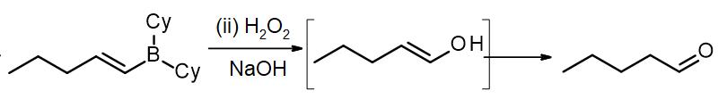 Oxidation of an alkenylborane to an enol, then tautomerization to pentanal