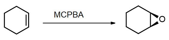 Cyclohexene reacts with MCPBA to produce epoxycyclohexane