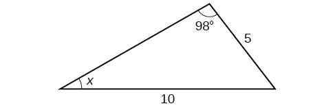 A triangle. One angles is 98 degrees with opposite side = 10. Another angle is x degrees with opposite side = 5.