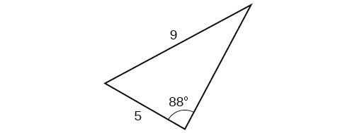 A triangle. One angle is 88 degrees with opposite side = 9. Another side is 5.