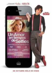 Movie poster for Un amor en tiempos de Selfies-- A man leaning on a giant cellphone. There is a picture of a woman on the phone.