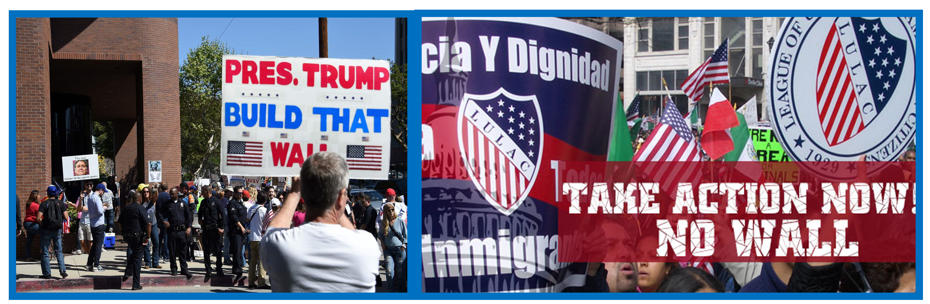 Photos of protesters on both sides of the border wall issue.