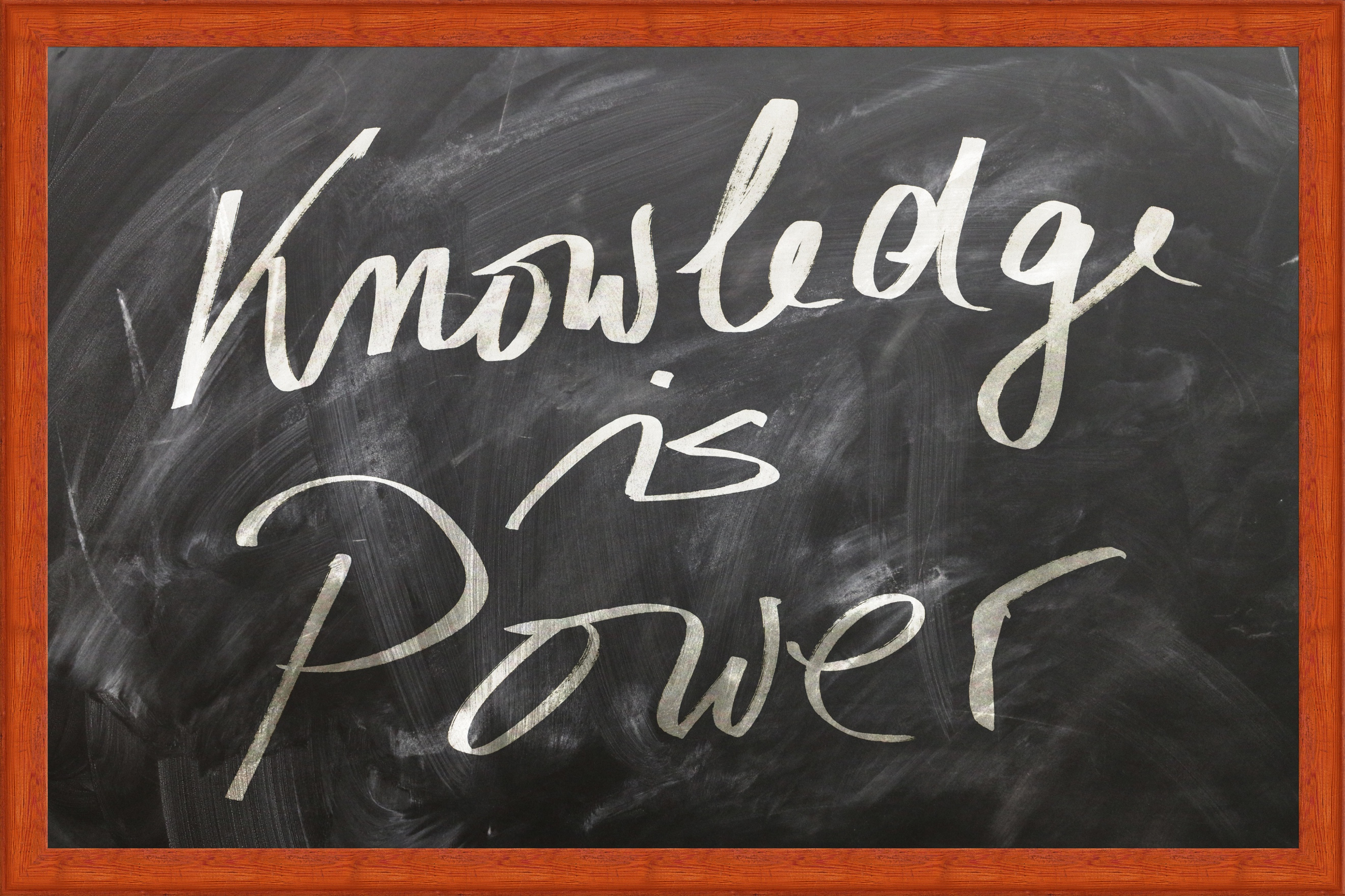 """Chalkboard image stating that, """"Knowledge is Power"""""""