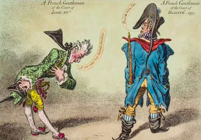 "Political cartoon by James Gillray. Gillray satirizes the decline in manners brought about by the French Revolution.The cartoon depicts a deposed aristocratic bowing humbly and saying, ""I am your very humble servant,"" while the revolutionary rudely replies, ""Kiss my butt."""