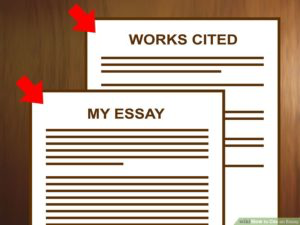 """Two pieces of paper, one titled """"My Essay"""" and the other titled, """"Works Cited List."""""""
