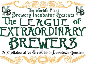 The Brewery Incubator Presents the League of Extraordinary Brewers