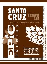 Santa Cruz Brown Ale | Epic Brewing Company
