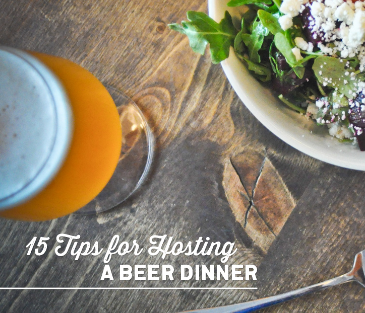 15 Tips for Hosting a Beer Dinner