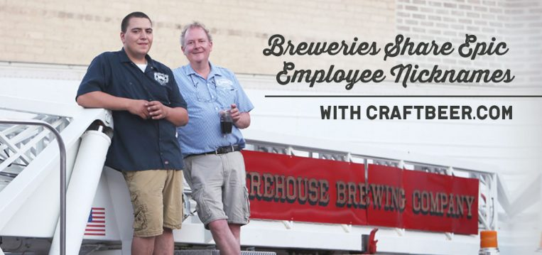 Breweries Share Epic Employee Nicknames