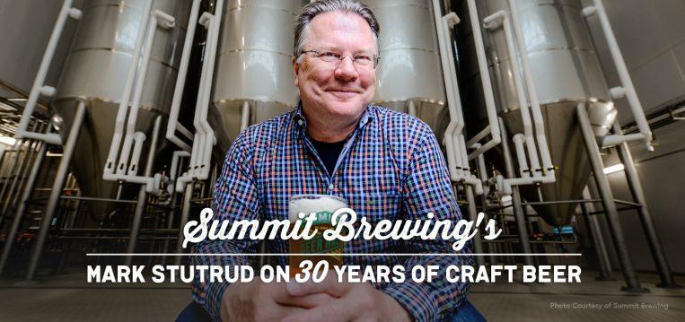 summit-brewings-mark-stutrud-on-30-years-of-craft-beer