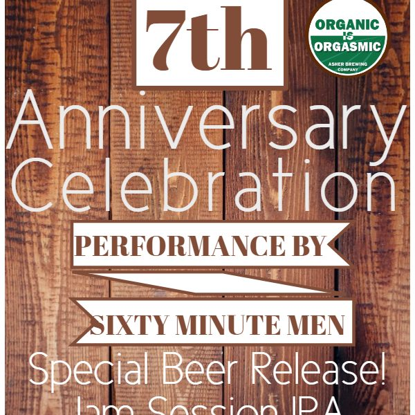 Asher Organic Ales 7th anniversary