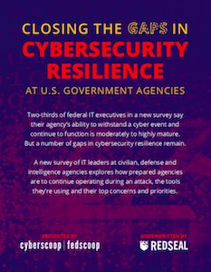 CyberScoop and FedScoop report on cybersecurity resilience