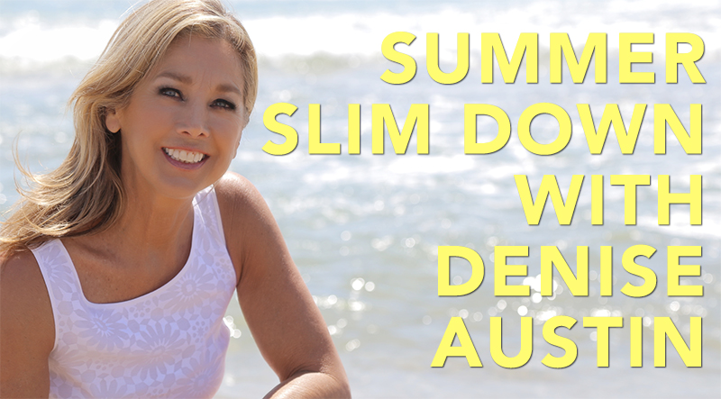 Summer Slim Down With Denise Austin