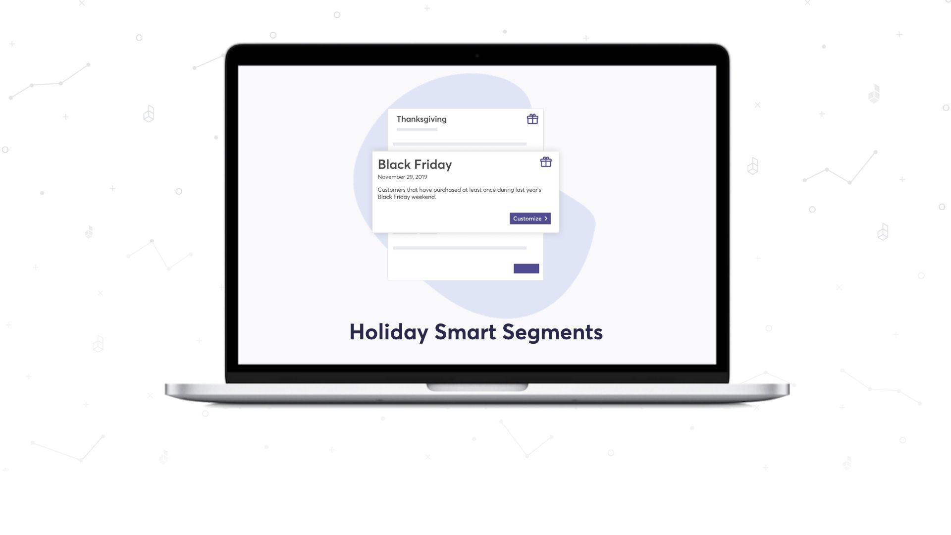 Holiday Smart Segments Are Now Live