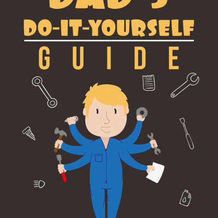 Dad's Do It Yourself Guide