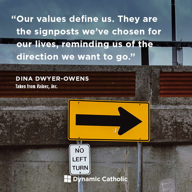 Our values define us. They are the signposts we've chosen for our lives, reminding us of the direction we want to go.