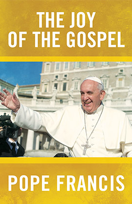 The Joy of the Gospel Book by Pope Francis