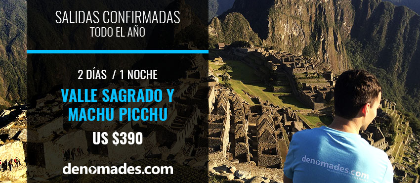 Tour Machu Picchu y Valle Sagrado
