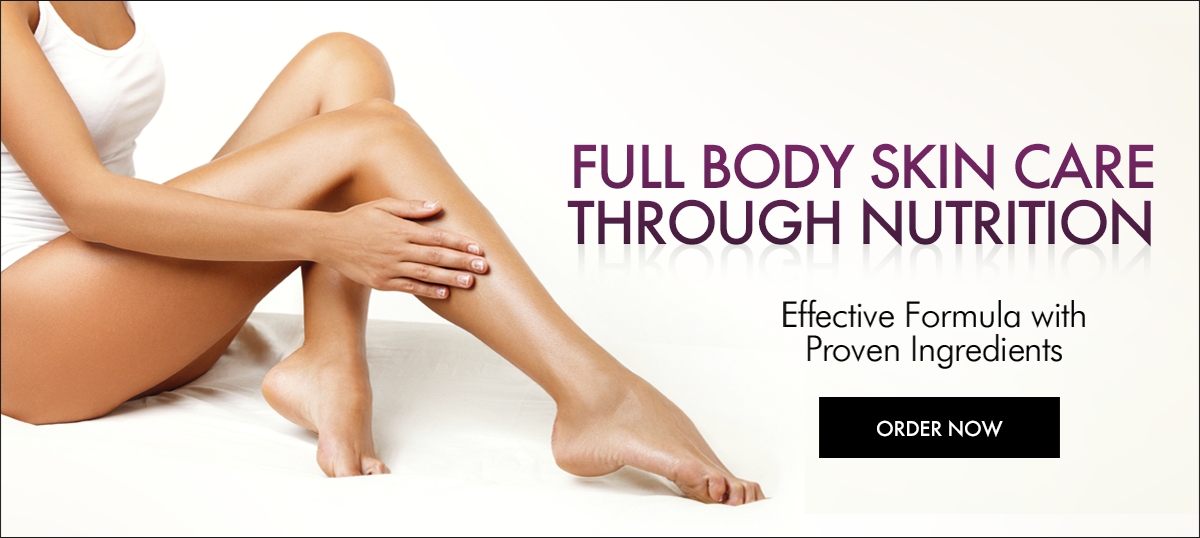 Full Body Skin Care. Thourough Nutrition. Effective Formula With Proven Ingredients.