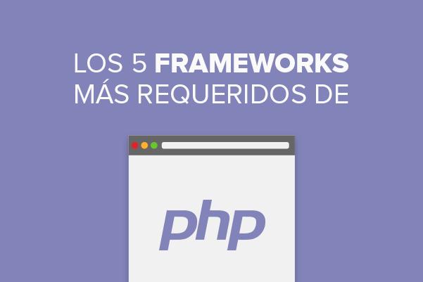 5 frameworks de PHP requeridos en el 2016
