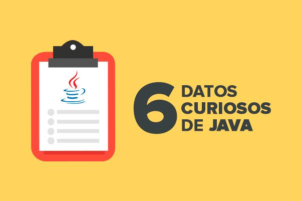 6 datos curiosos de Java