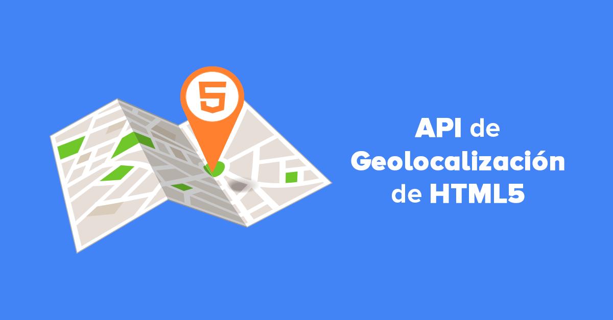 API de Geolocalización de HTML5