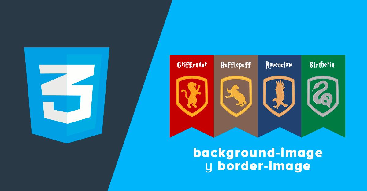Banderas de Hogwarts con background-image y border-image