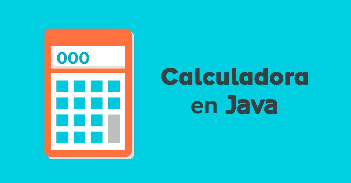 Calculadora en Java con herencia de clases