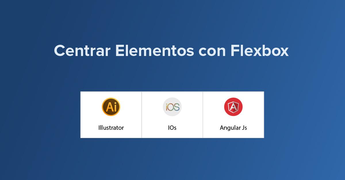 Centrar elementos con flexbox