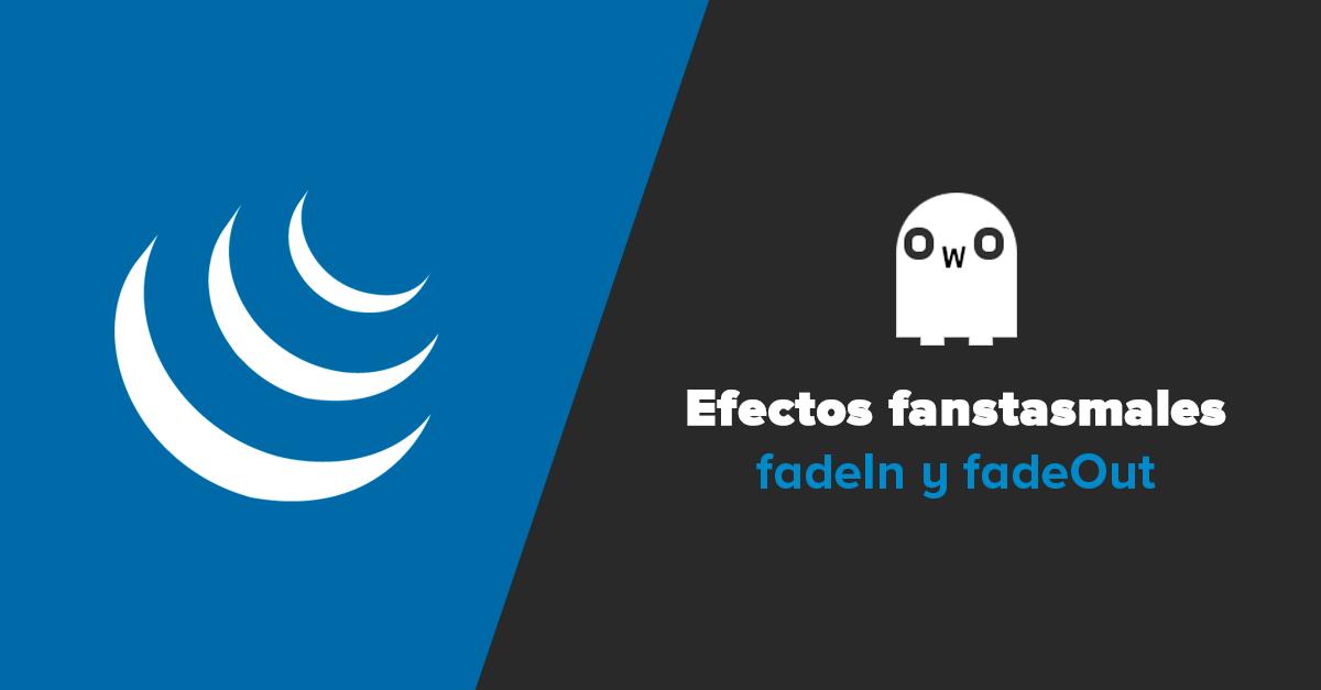 Efectos Fantasmales con jQuery
