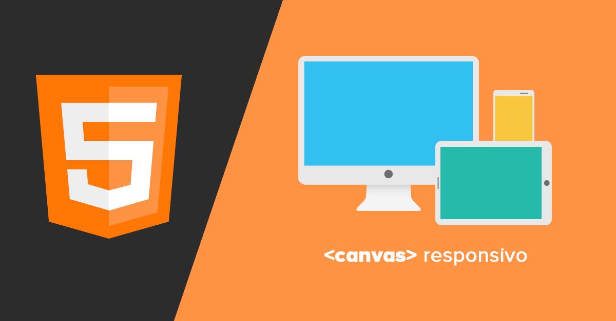 Cómo hacer un elemento Canvas (HTML5) Responsivo