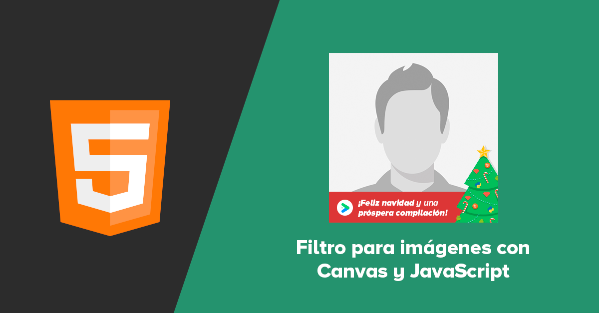 Filtro navidad con canvas y JavaScript