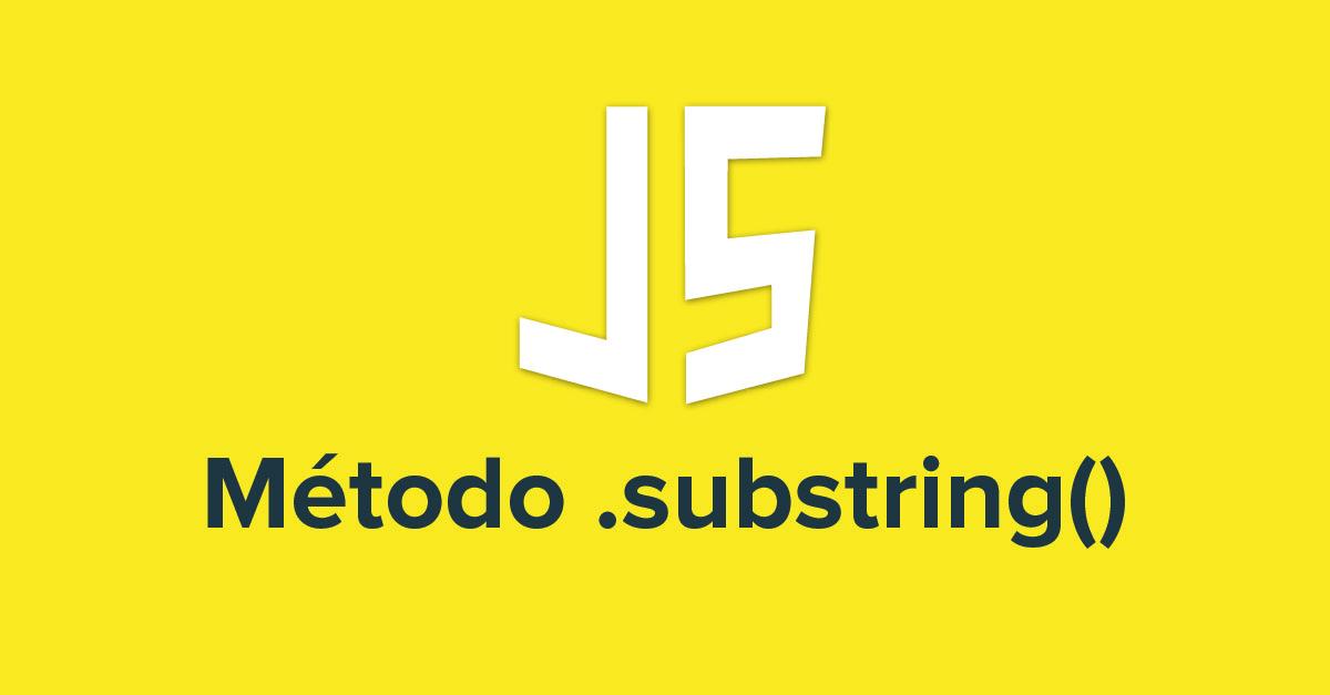 Método substring en JavaScript