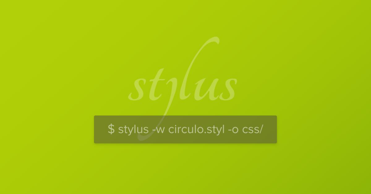 ¿Qué es Stylus y cómo empezar?