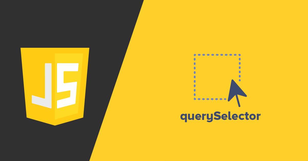 Seleccionar elementos con querySelector de JavaScript
