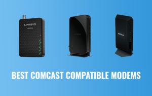 comcast compatible modems