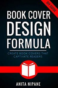 Book-Cover-Design-Formula-Create-Book-Covers-That-Captivate-Readers-Complete-DIY-Book-Cover-Design-Guide-for-Self-published-and-Indie-Authors
