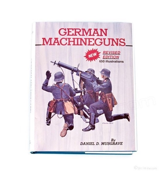 Picture of German Machine Guns BY Daniel D Musgrave