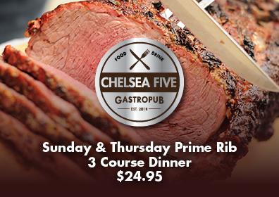 Chelsea Five Prime Rib Dinner
