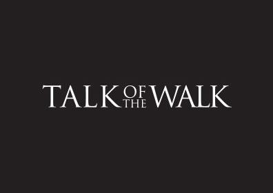 Talk of the Walk