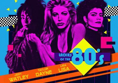 Ladies of the 80's feat. Jody Watley, Taylor Dayne and Lisa Lisa