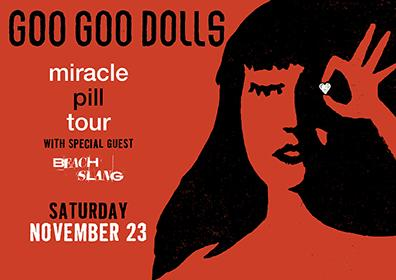 Goo Goo Dolls- The Miracle Pill Tour