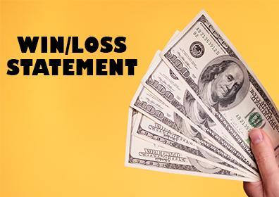 Win loss statement with money in hand