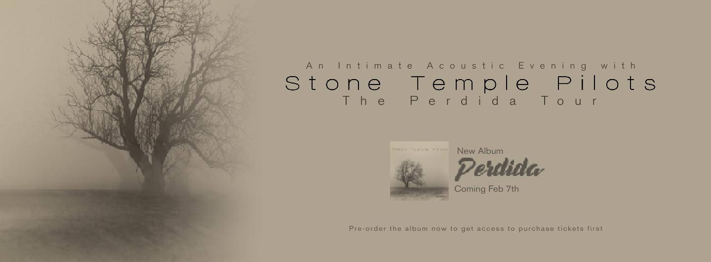 An Intimate Acoustic Evening with Stone Temple Pilots : The Perdida Tour
