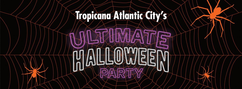 Tropicana Atlantic City Ultimate Halloween Party