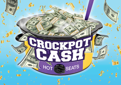 Sky blue background color, in the center is a picture of a purple & gold crockpot with the words CROCKPOT CASH HOT SEATS on the front.  The crockpot is filled with packs of money and single bills of different denominations are floating around.