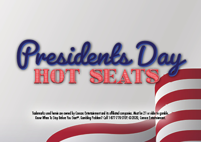 Graphic Design:  White background with red & white banner running diagonally across right hand corner with President's Day in blue and Hot Seats in red centered over each other in the middle  with disclaimer on the bottom