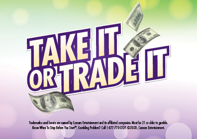 Graphic Design:  light green on top and light purple on bottom with Take It Or Trade it in center with money floating in air.  Disclaimer on bottom