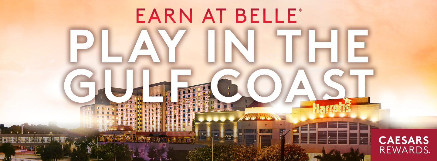Earn at Belle Play in the Gulf Coast - Casesars Rewards