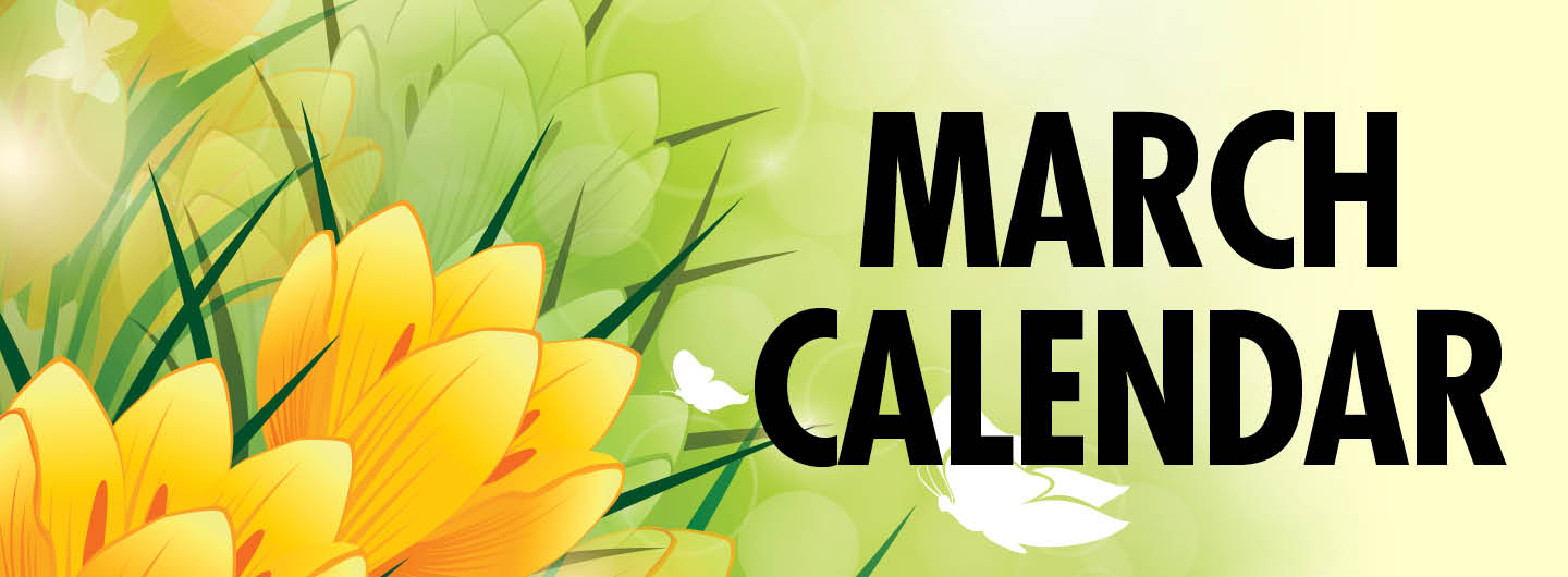 Graphic image:  Light green background with yellow flowers on the left with March Calendar in bold letters on right